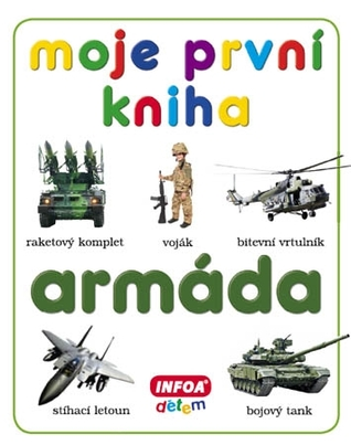 Moje první kniha. Armáda
