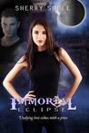 Immortal Eclipse by Sherry J. Soule
