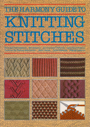 The Harmony Guide To Knitting Stitches by Lyric Books