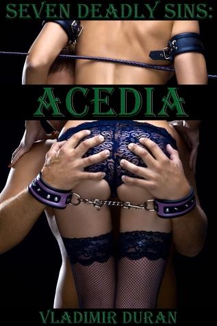 Acedia (Seven Deadly Sins, #4)