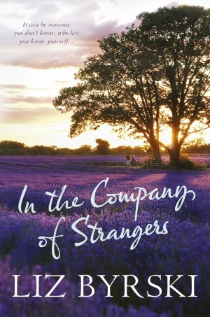 In the Company of Strangers by Liz Byrski