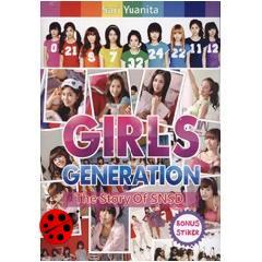 Girls' Generation : The Story of SNSD