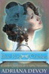 Blue Rose in Chelsea by Adriana Devoy