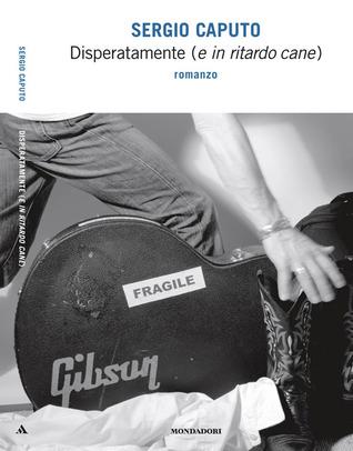 Disperatamente by Sergio Caputo