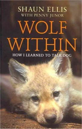 Wolf Within: How I Learned to Talk Dog