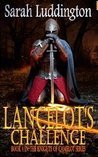 Lancelot's Challenge (The Knights Of Camelot, #4)