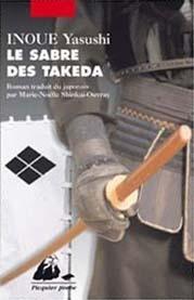 Le sabre des Takeda by Yasushi Inoue