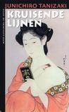 Kruisende lijnen by Jun'ichirō Tanizaki