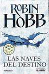 Las naves del destino by Robin Hobb