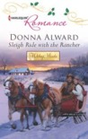 Sleigh Ride with the Rancher by Donna Alward