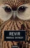 Revir by Marius Ektvedt