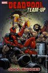 Deadpool Team-Up, Volume 1: Good Buddies
