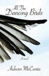 All the Dancing Birds by Auburn McCanta