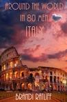 Italy (Around the World in 80 Men: #4)