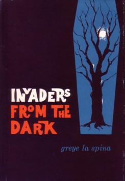Invaders from the Dark by Greye La Spina