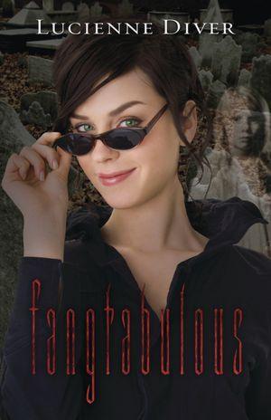Fangtabulous by Lucienne Diver