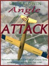 Angle of Attack by Lee R. Baldwin