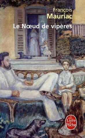 Le Nœud de vipères by François Mauriac