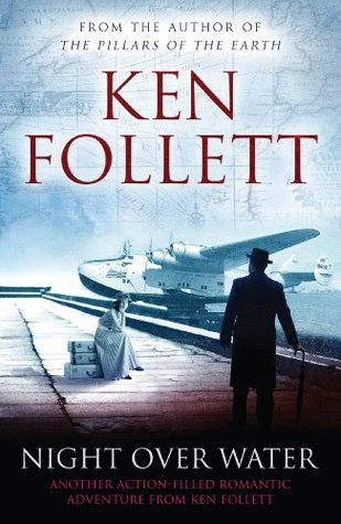 Night Over Water par Ken Follett