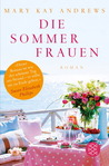 Die Sommerfrauen by Mary Kay Andrews