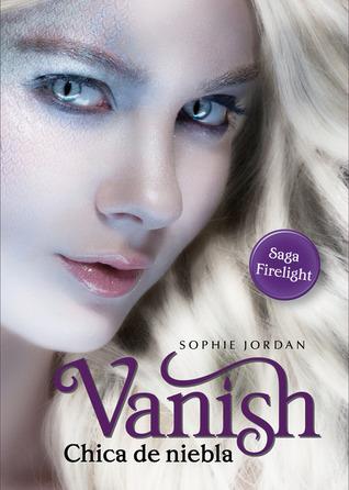 Vanish: Chica de niebla (Firelight, #2)