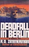 Deadfall in Berlin