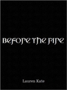 Before the Fire (Fallen Shorts, #0.2)