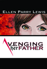 Avenging Her Father