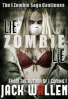 Lie Zombie Lie (I Zombie, #4)
