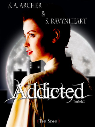 Addicted (Touched, #2)