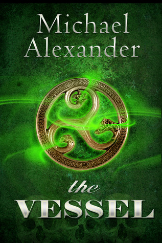 The Vessel (Machinations, #1)
