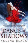 Dance of Shadows (Dance of Shadows, #1)
