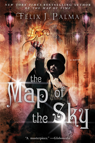 The Map of the Sky by Félix J. Palma