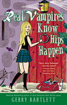 Real Vampires Know Hips Happen (Glory St. Clair, #9)