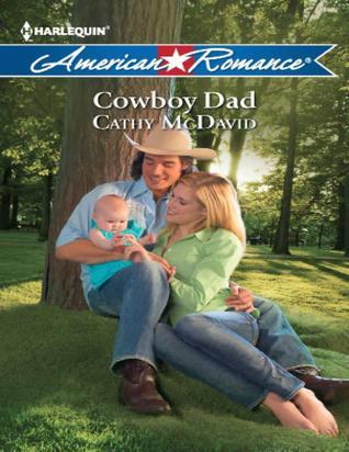 Cowboy dad by Cathy Mcdavid