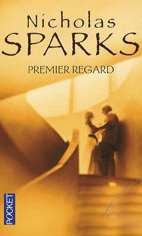 Premier Regard por Nicholas Sparks, Francine Siéty