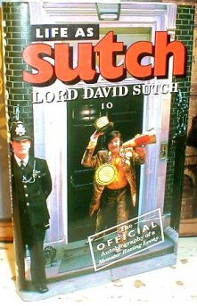 Life As Sutch: The Official Autobiography Of A Monster Raving Loony