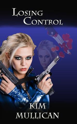 Losing Control by Kim Mullican