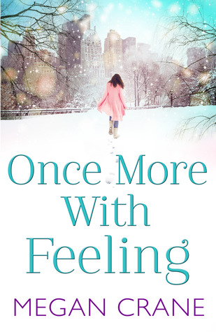 Once More With Feeling by Megan Crane