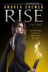 Rise (Nightshade Prequel #2; Nightshade World #2)