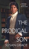 The Prodigal Son (Destiny's Lady, #5)(Reluctant Heroes, #1)