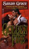 Golden Fire (Destiny's Lady, #4)