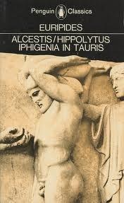 Alcestis/Hippolytus/Iphigenia in Tauris