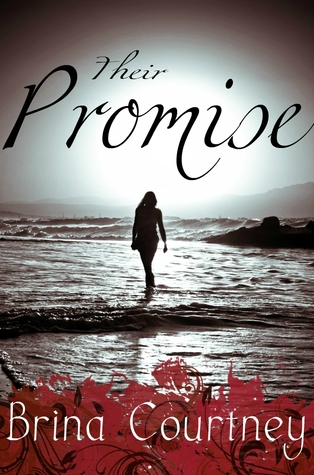 Their Promise by Brina Courtney