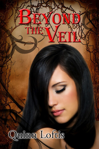 Beyond the Veil by Quinn Loftis