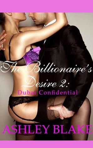 The Billionaire's Desire 2: Dubai Confidental