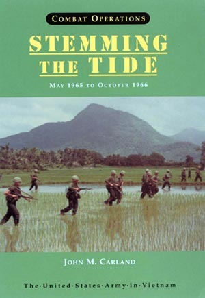 Combat Operations: Stemming the Tide, May 1965 to October 1966