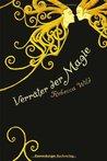 Verräter der Magie (Verräter der Magie, #1)