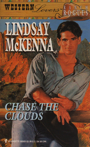 Chase the Clouds by Lindsay McKenna
