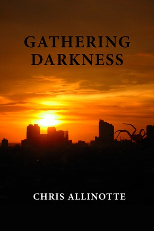 Gathering Darkness by Chris Allinotte